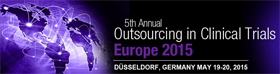 5th Annual Outsourcing in clinical trials Europe 2015<br/>Düsseldorf, Germany
